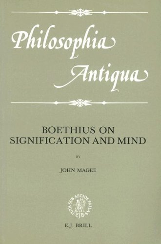 Boethius on Signification and Mind (Philosophia Antiqua): Magee, John C.