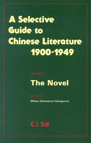 9789004090989: Selective Guide to Chinese Literature 1900-1949: The Drama (Selected Guide to Chinese Literature 1900-1949 , Vol 4)