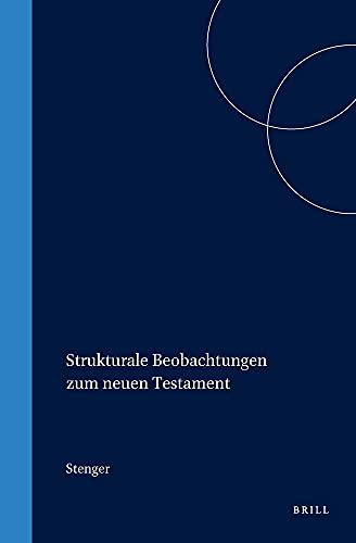 Strukturale Beobachtungen zum Neuen Testament (Hardback): W. Stenger