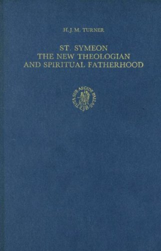 9789004091665: St. Symeon: The New Theologian and Spiritual Fatherhood (Byzantina Neerlandica)