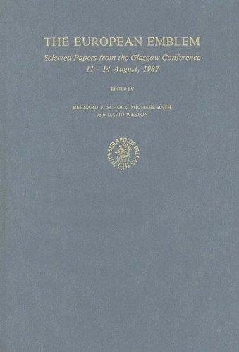 The European Emblem: Selected Papers from the Glasgow Conference, 11-14 August 1987 (Hardback)