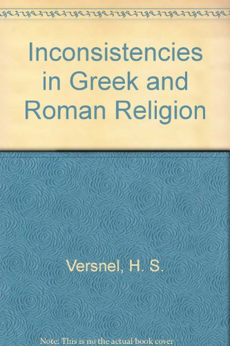 9789004092686: Inconsistencies in Greek and Roman Religion (Studies in Greek and Roman religion)