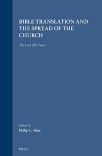 9789004093317: Bible Translation and the Spread of the Church: The Last 200 Years (Studies in Christian Mission)