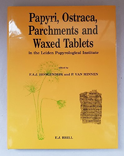 9789004093393: Papyri, Ostraca, Parchments and Waxed Tablets in the Leiden Papyrological Institute (P.L. BAT. 25)
