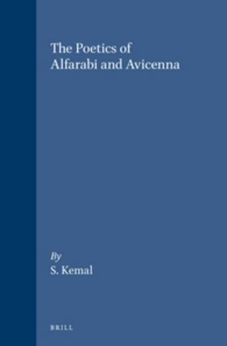 The Poetics of Alfarabi and Avicenna (Hardback): Salim Kemal