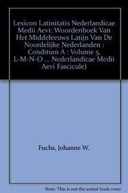 Lexicon Latinitatis Nederlandicae Medii Aevi: Fasc. 35-42: L-M-N-O Volume V (Hardback): J. W. Fuchs...