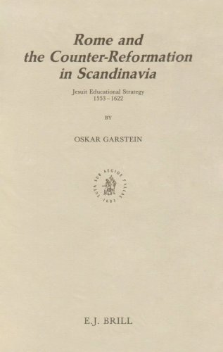 Rome and the Counter-Reformation in Scandinavia: Jesuit: Garstein, Oskar