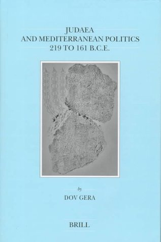 9789004094413: Judaea and Mediterranean Politics, 219 to 161 B.C.E. (Brill's Series in Jewish Studies, Vol 8)