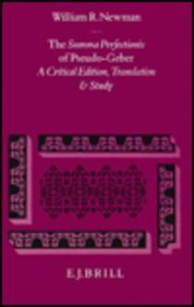 9789004094642: The Summa Perfectionis of Pseudo-Geber: A Critical Edition, Translation, and Study (Collection De Travaux De L'Academie Internationale D'Historie De) (English, Latin and Latin Edition)