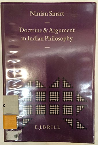 9789004094796: Doctrine and Argument in Indian Philosophy (Indian Thought and Culture)