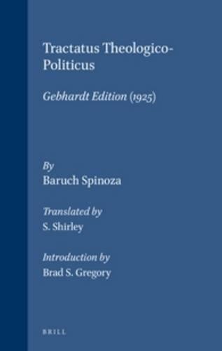 Tractatus Theologico-Politicus (Gephardt Edition 1925) - Spinoza, Benedictus de