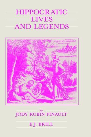 9789004095748: Hippocratic Lives and Legends (Studies in Ancient Medicine)