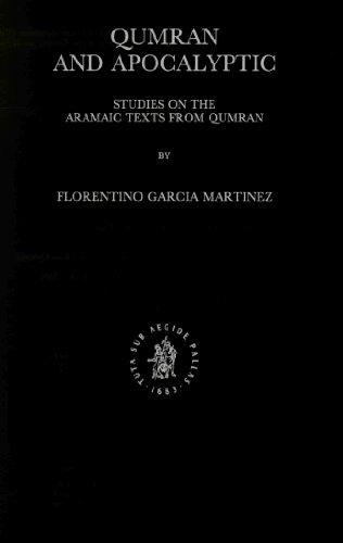 9789004095861: Qumran and Apocalyptic: Studies on the Aramaic Texts from Qumran (Studies on the Texts of the Desert of Judah) (Studies of the Texts of Thedesert of Judah)