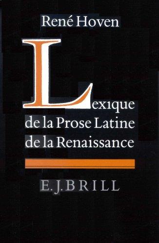 9789004096561: Lexique De LA Prose Latine De LA Renaissance (Latin Edition)