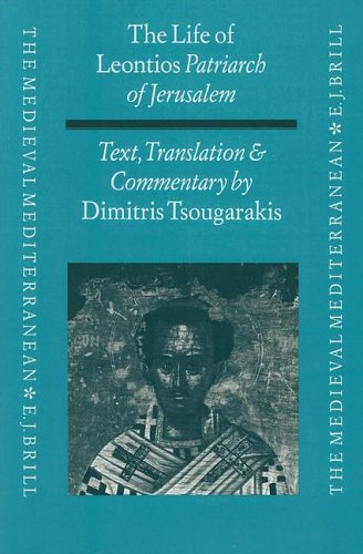 The Life of Leontios Patriarch of Jerusalem: Text, Translation, Commentary