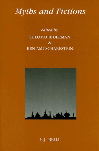 Myths and Fictions: Biderman, Shlomo. & Bem-Ami Scharfstein (eds.)