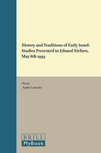 9789004098510: History and Traditions of Early Israel: Studies Presented to Eduard Nielsen May 8th 1993 (Supplements to Vetus Testamentum) (Vetus Testamentum, Supplements)