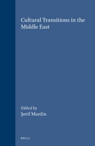 Cultural Transitions in the Middle East (Hardback)