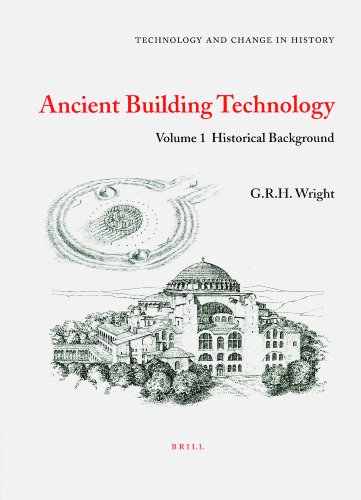 9789004099692: Ancient Building Technology: Historical Background (Technology and Change in History)