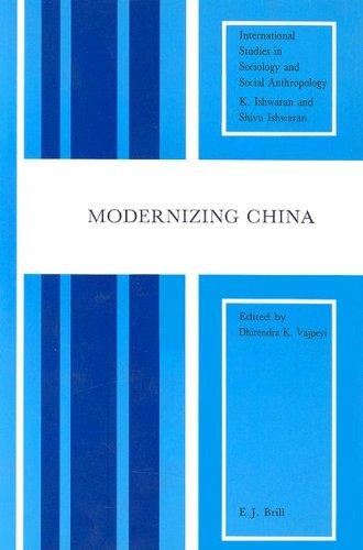 9789004100466: Modernizing China (International Studies in Sociology and Social Anthropology)