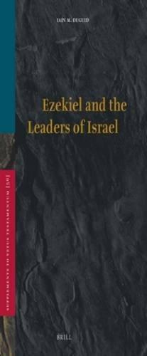 9789004100749: Ezekiel and the Leaders of Israel (Supplements to Vetus Testamentum)