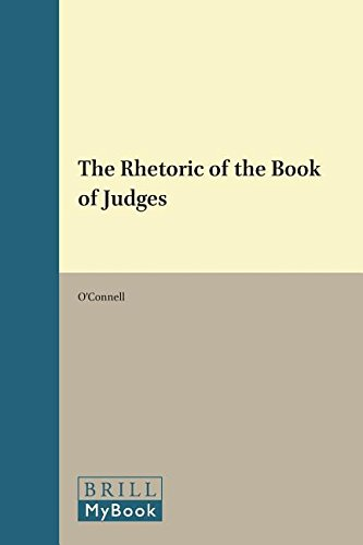 The Rhetoric of the Book of Judges (Hardback): Robert H. O Connell
