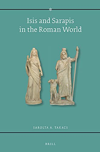 9789004101210: Isis and Sarapis in the Roman World, 1995 (Religions in the Graeco-roman World)