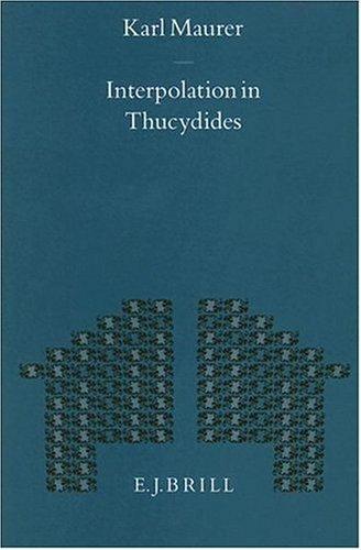 9789004103009: Interpolation in Thucydides (Mnemosyne, Bibliotheca Classica Batava Supplementum)
