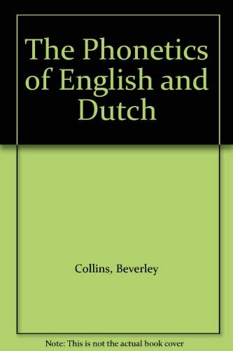 9789004103405: The Phonetics of English and Dutch