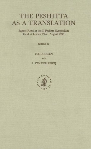 The Peshitta As a Translation: Papers Read at the II Peshitta Symposium, Held at Leiden, 19-21 ...