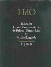 9789004103627: Index Du Grand Commentaire De Fahr Al-Din Al-Razi (HANDBOOK OF ORIENTAL STUDIES/HANDBUCH DER ORIENTALISTIK) (French Edition)