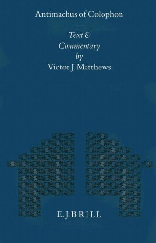 9789004104686: Antimachus of Colophon: Text and Commentary (Mnemosyne, Supplements)