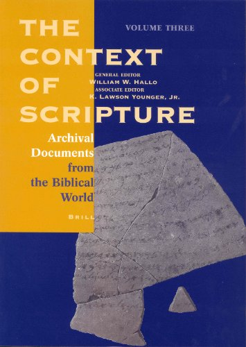 9789004106208: The Context of Scripture: Archival Documents from the Biblical World (Context of Scripture) vol. 3