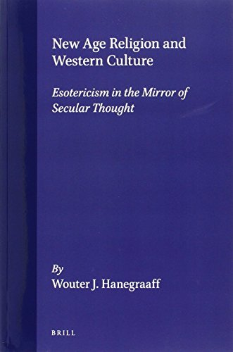 9789004106963: New Age Religion and Western Culture: Esotericism in the Mirror of Secular Thought