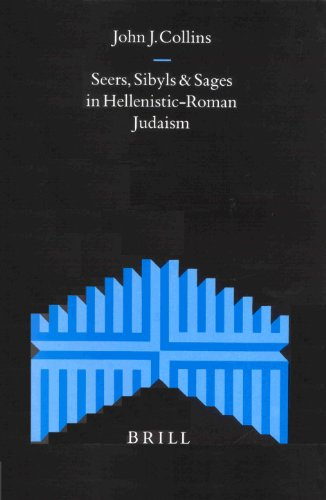 9789004107526: Seers, Sybils and Sages in Hellenistic-Roman Judaism (Supplements to the Journal for the Study of Judaism)