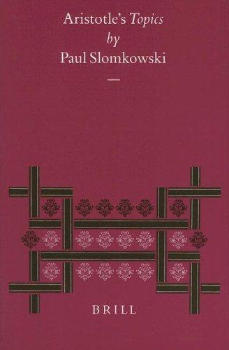 Aristotle's Topics (Philosophia Antiqua) (English and Greek Edition) - Slomkowski, Paul