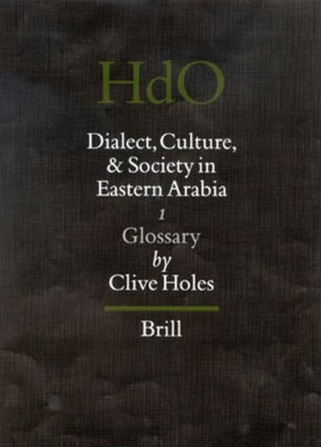 9789004107632: Dialect, Culture, and Society in Eastern Arabia: Glossary (Handbook of Oriental Studies/Handbuch Der Orientalistik) (Handbook of Oriental Studies: Section 1; The Near and Middle East)