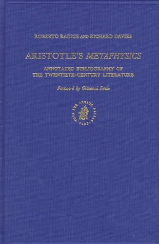 Aristotle's Metaphysics: Annotated Bibliography of the Twentieth-Century Literature (Brill&#...