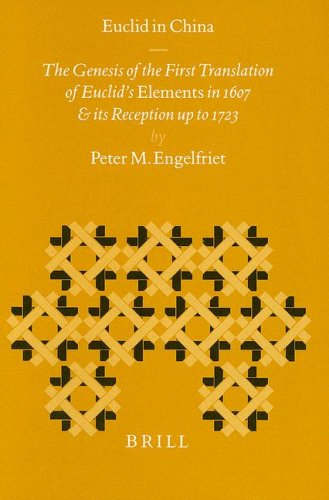 Euclid in China: The Genesis of the: Peter M. Engelfriet