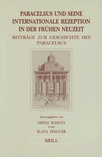 9789004109742: Paracelsus Und Seine Internationale Rezeption in Der Fruhen Neuzeit (Brill's Studies in Intellectual History)