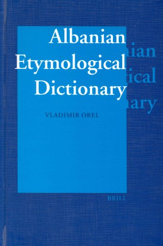 Albanian Etymological Dictionary (Hardback): Vladimir E. Orel