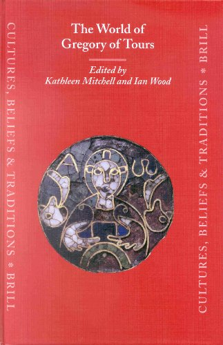 9789004110342: The World of Gregory of Tours (Cultures, Beliefs and Traditions Medieval and Early Modern Peoples)