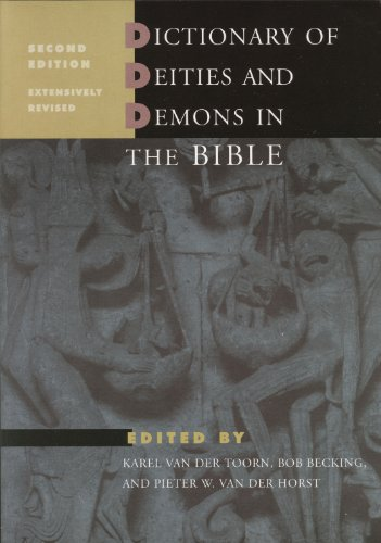 Dictionary of deities and demons in the Bible (DDD). 2nd revised and enlarged edition. Hardcover - Pieter W. van der Horst and Karel van der Toorn