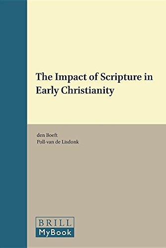 The Impact of Scripture in Early Christianity. - BOEFT, J. DEN / M.L. VAN POLL-VAN DE LISDONK (eds.).
