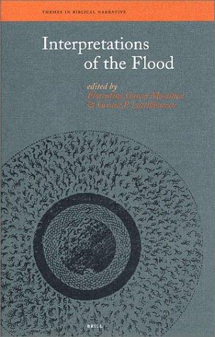 Interpretations of the Flood (Themes in Biblical Narrative). ISBN 9789004112537 - Martinez, Florentino Garcia (ed.) and Luttikhuizen, Ger (ed.)
