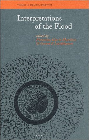 Interpretations of the Flood (Themes in Biblical Narrative): Martinez, Florentino Garcia (ed); ...
