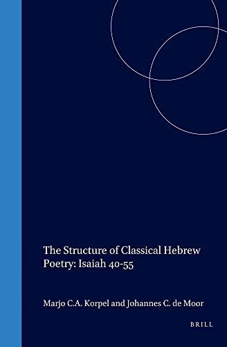 9789004112612: The Structure of Classical Hebrew Poetry: Isaiah 40-55 (Oudtestamentische Studien)