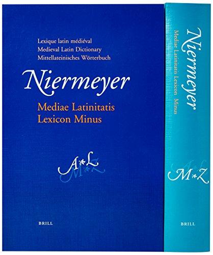 Mediae Latinitatis Lexicon Minus: Lexique Latin Medieval: J. F. Niermeyer