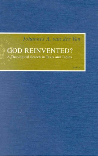 God Reinvented?: A Theological Search in Texts and Tables (Hardback): Johannes A Van Der Ven