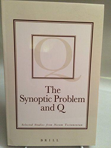 The Synoptic Problem and Q: Selected Studies from Novum Testamentum (Paperback)